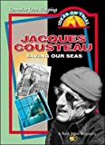 Jacques Cousteau: Saving Our Seas (0071357416) by Hopping, Lorraine Jean
