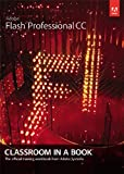 Adobe Flash Professional CC Classroom in a Book [Paperback]