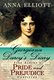 img - for Georgiana Darcy's Diary: Jane Austen's Pride and Prejudice continued (Pride and Prejudice Chronicles Book 1) book / textbook / text book