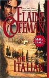 The Italian (Mira Historical Romance) (0778323900) by Coffman, Elaine