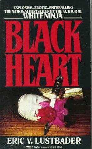 Black Heart, ERIC VAN LUSTBADER