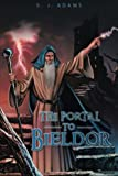S. J. Adams The Portal to Bieldor