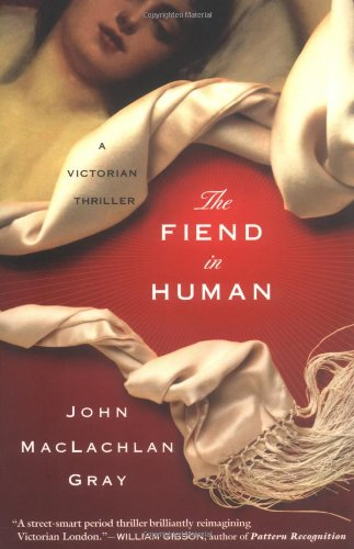 The Fiend in Human: A Victorian Thriller PDF