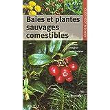 Baies et plantes sauvages comestibles