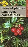 echange, troc Detlev Henschel - Baies et plantes sauvages comestibles