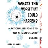 What's the Worst That Could Happen?by Greg Craven