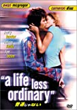 A Life Less Ordinary [DVD] [NTSC]