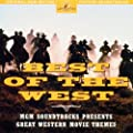 Best of the West: Great MGM Western Movie Themes [SOUNDTRACK]