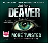 Jeffery Deaver More Twisted (unabridged audio book)