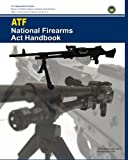 img - for ATF National Firearms Act Handbook book / textbook / text book
