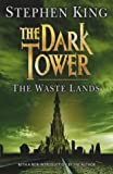 The Dark Tower: Waste Lands Bk. 3 (Dark Tower)