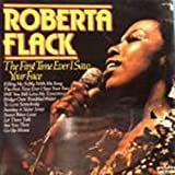 Roberta Flack The First Time Ever I Saw Your Face [Vinyl LP record]