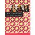A Tale of Two Pretties (Turtleback School & Library Binding Edition) (Clique (Prebound))