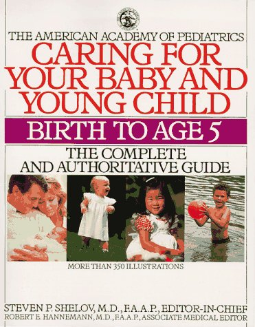 Caring for Your Baby and Young Children (The American Academy of