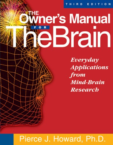 The Owner's Manual for the Brain: Everyday Applications...