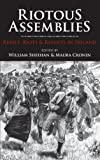 img - for Riotous Assemblies: Rebels, Riots and Revolts In Ireland book / textbook / text book