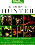 img - for Field & Stream The Complete Hunter book / textbook / text book