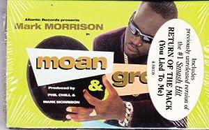 Mark Morrison - Moan And Groan lyrics