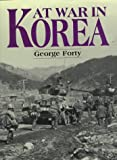 At War in Korea (1854094394) by Forty, George