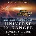Universe in Danger: A Lost Fleet Novel Hörbuch von Raymond L. Weil Gesprochen von: Liam Owen