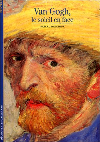 Van Gogh, le soleil en face