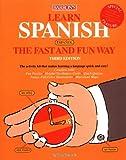 Learn Spanish the Fast and Fun Way (Fast and Fun Way Series)