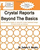 Indera Murphy Crystal Reports Beyond The Basics