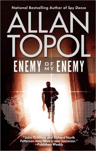 Enemy Of My Enemy, ALLAN TOPOL