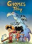 Gnomes de Troy T01