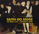 We Care a Lot / I Started a Joke by Faith No More (2011-10-04)