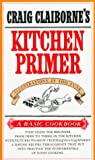 Craig Claiborne's Kitchen Primer (Basic Cookbook) (0394718542) by Claiborne, Craig