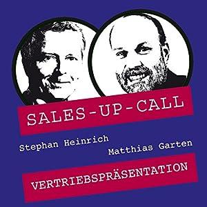 Vertriebspräsentation (Sales-up-Call) Hörbuch