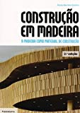 img - for Constru  o em Madeira. A Madeira Como Material de Constru  o (Em Portuguese do Brasil) book / textbook / text book