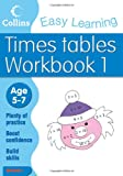 Simon Greaves Times Tables Workbook 1: Age 5-7 (Collins Easy Learning Age 5-7)