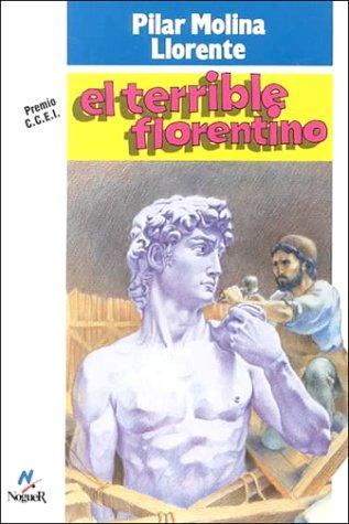 Terrible florentino, el (Noguer Historico)