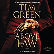 Above the Law | Tim Green