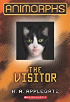 The Animorphs #2: The Visitor
