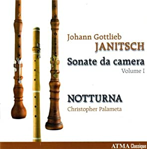 Johann Gottlieb Janitsch: Sonate de Camera, Vol. 1