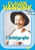 echange, troc Claude Vanony : L'intégrale des 3 spectacles