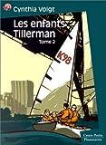 echange, troc Cynthia Voigt - Les Enfants Tillerman, tome 2