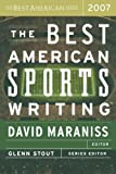 The Best American Sports Writing 2007