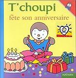"""Afficher """"T'choupi l'ami des petits n° 22<br /> T'choupi fête son anniversaire"""""""