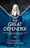 img - for The Great Defender: The Life and Trials of Edward Marshall Hall KC, England's Greatest Barrister book / textbook / text book
