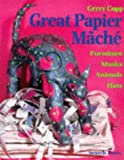 Great Papier Mache
