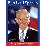 Ron Paul Speaks ~ Ron Paul