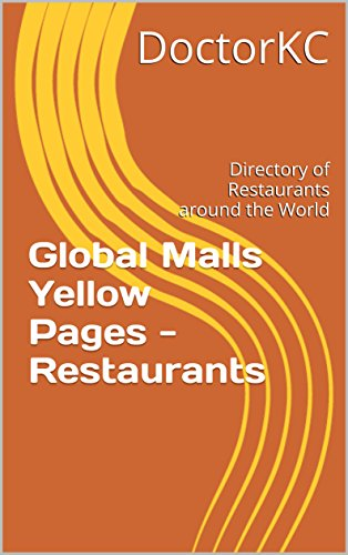 global-malls-yellow-pages-restaurants-directory-of-restaurants-around-the-world-english-edition