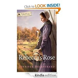 Rebecca's Rose (Forever After in Apple Lake) Jennifer Beckstrand