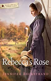 Rebecca's Rose (Forever After in Apple Lake)