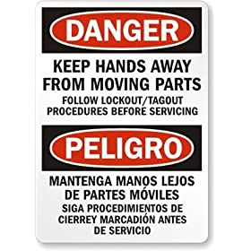 Danger - Keep Hands Away From Moving Parts Follow Lockout