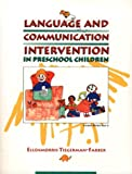 img - for Language and Communication Intervention in Preschool Children book / textbook / text book